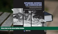 Download Speaking Across the Curriculum: Practical Ideas for Incorporating Listening and Speaking