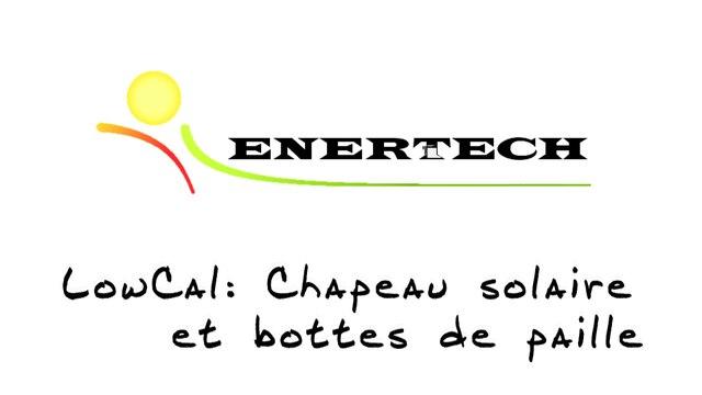 Présentation des nouveaux bureaux d'Enertech - bâtiment LowCal (2016-Drôme)