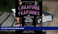 Epub  Creature Features: The Science Fiction, Fantasy, and Horror Movie Guide Full Book