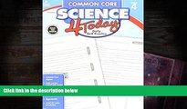 BEST PDF  Common Core Science 4 Today, Grade 4: Daily Skill Practice (Common Core 4 Today)  READ