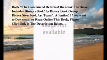 Download The Lion Guard Return of the Roar: Purchase Includes Disney eBook! ebook PDF