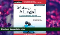 READ book Making it Legal: A Guide to Same-Sex Marriage, Domestic Partnerships   Civil Unions