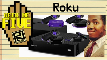 Roku - Geek Me Five #23