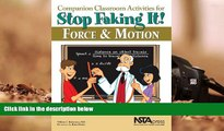 PDF  Companion Classroom Activities for Stop Faking It! Force and Motion - PB295X (Stop Faking It!