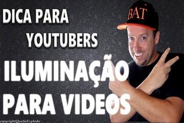 DICAS DE ILUMINAÇÃO PARA VÍDEOS - AjudaTube.com.br