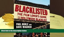 Epub  Blacklisted: The Film Lover s Guide to the Hollywood Blacklist Pre Order