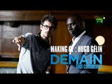 Demain tout commence - Making of :  Hugo Gélin