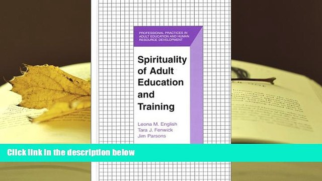 PDF  Spirituality of Adult Education and Training (The Professional Practices in Adult Education