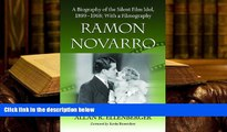 Audiobook  Ramon Novarro: A Biography of the Silent Film Idol, 1899-1968; With a Filmography Pre