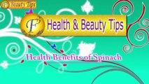 Health Benefits of Spinach  II पालक के स्वस्थ लाभ II By Satvinder Kaur II