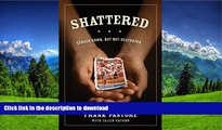 Free [PDF] Shattered: Struck Down, But Not Destroyed Full Book