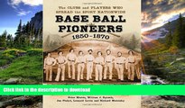 Audiobook Base Ball Pioneers, 1850-1870: The Clubs and Players Who Spread the Sport Nationwide