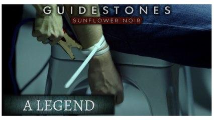 Guidestones: Sunflower Noir - Episode 3 - A Legend