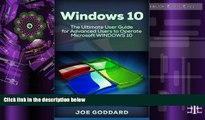 Best Price Windows 10: The Ultimate User Guide for Advanced Users to Operate Microsoft Windows 10