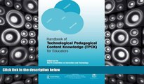 Pre Order Handbook of Technological Pedagogical Content Knowledge (TPCK) for  Educators  On CD