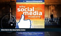 Read Online Kitty Porterfield Why Social Media Matters: School Communication in the Digital Age