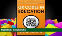 Pre Order QR Codes in Education: QR Codes ... A great way to pass information from on source to