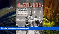 Pre Order Ramblers: Loyola Chicago 1963 — The Team that Changed the Color of College Basketball