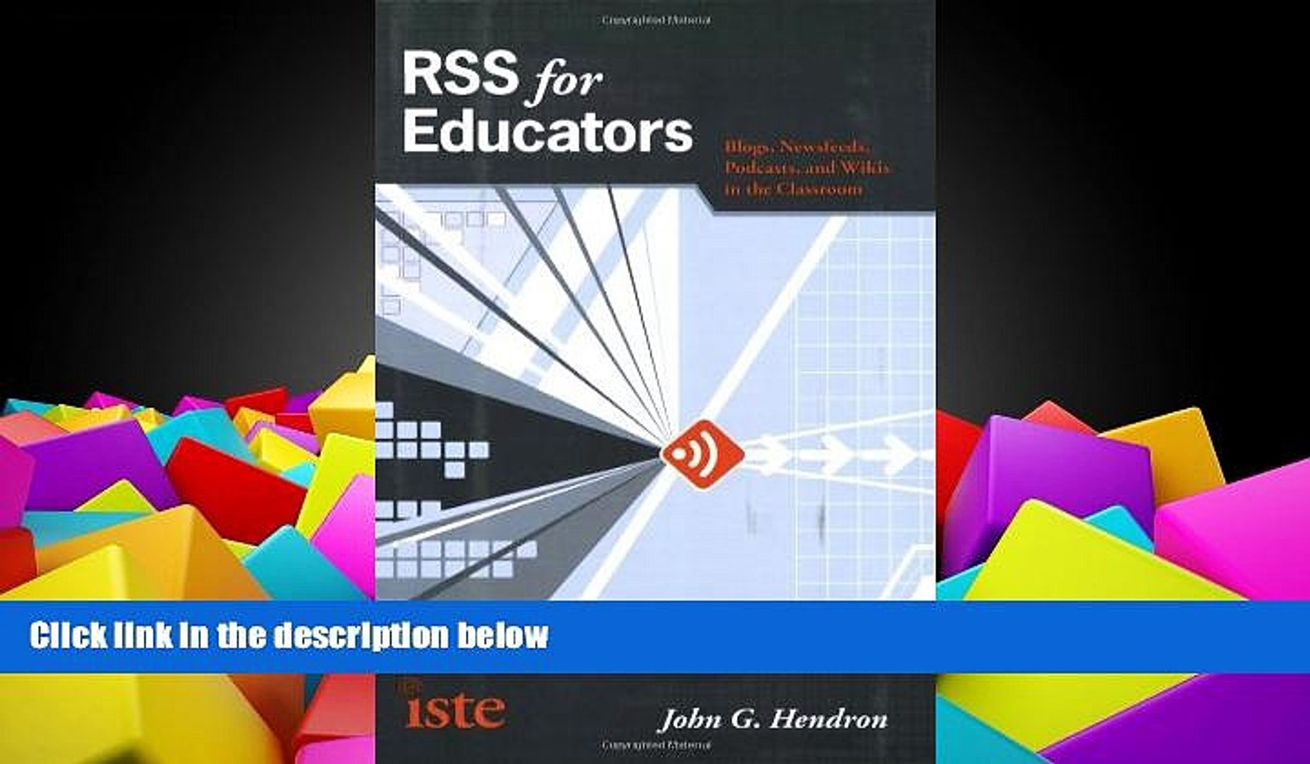 Pre Order RSS for Educators: Blogs, Newsfeeds, Podcasts, and Wikis in the Classroom John G.