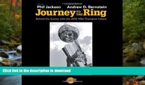 Read Book Journey to the Ring: Behind the Scenes with the 2010 NBA Champion Lakers On Book