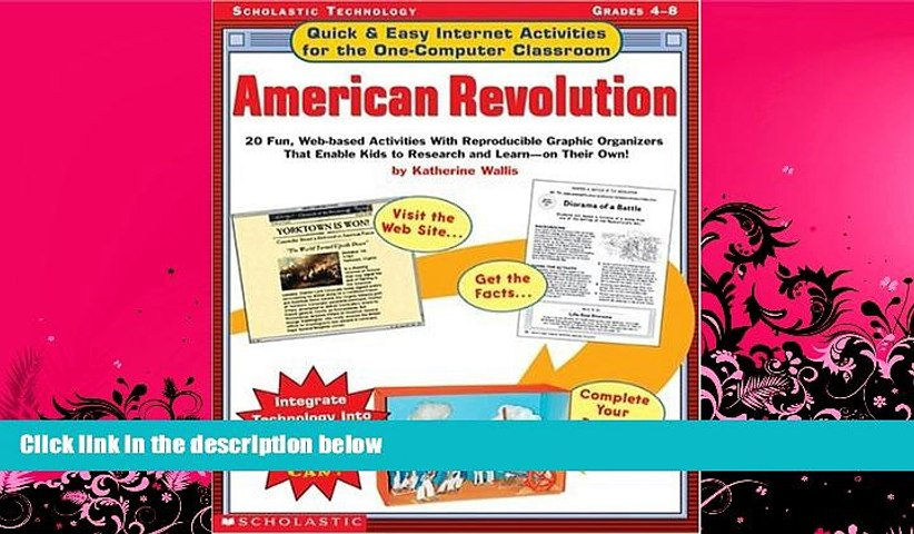 Best Price Quick Easy Internet Activities for the One-Computer Classroom:  American Revolution: