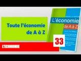 Economie de A-Z  / Qu'est ce que l'économie ?