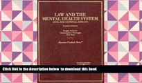 BEST PDF  Law and the Mental Health System: Civil and Criminal Aspects (American Casebook Series)