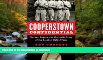 Epub Cooperstown Confidential: Heroes, Rogues, and the Inside Story of the Baseball Hall of Fame