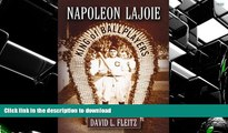 Hardcover Napoleon Lajoie: King of Ballplayers On Book