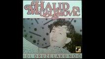 Halid Muslimovic - Nisam bezobrazan - (Audio 1987) HD
