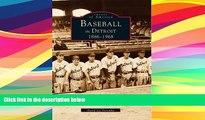 Price Baseball in Detroit: 1886-1968 (Images of America) David Lee Poremba On Audio