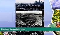 Price Dodger Stadium  (CA)   (Images of  Baseball) Mark Langill For Kindle