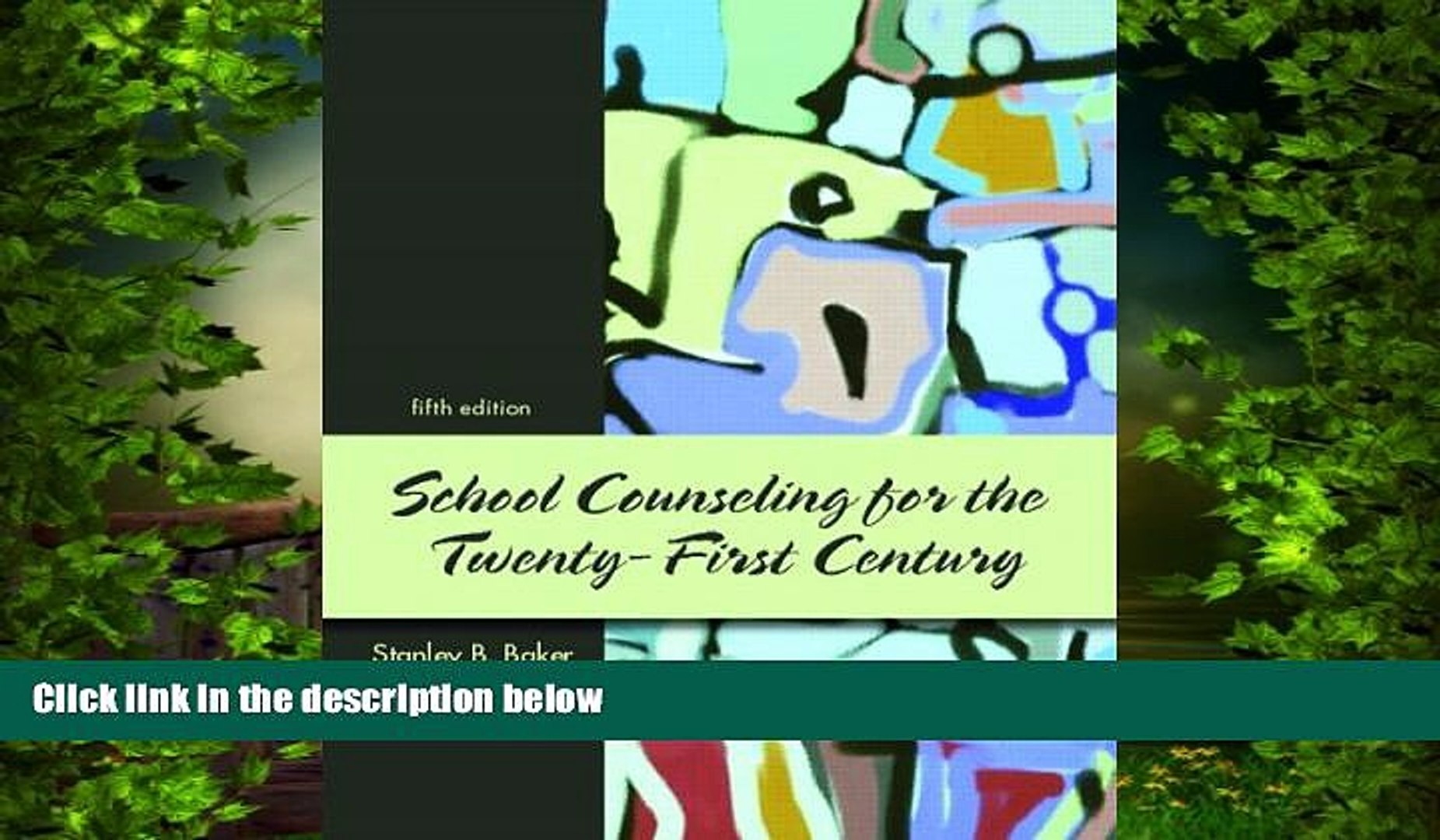 Best Price School Counseling for the 21st Century (5th Edition) Stanley B. Baker On Audio