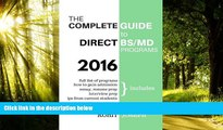 Price The Complete Guide to Direct BS/MD Programs: Understanding and Preparing for Combined BS/MD