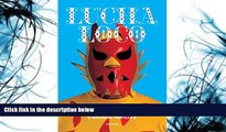 Pre Order Lucha Loco: The Free Wrestlers of Mexico Malcolm Venville On CD