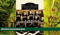 Pre Order Wildcat Hockey: Ice Hockey at the University of New Hampshire (Images of Sports)
