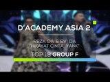 Reza D'Academy dan Evi D'Academy - Hikayat Cinta, Yank (D'Academy Asia 2)