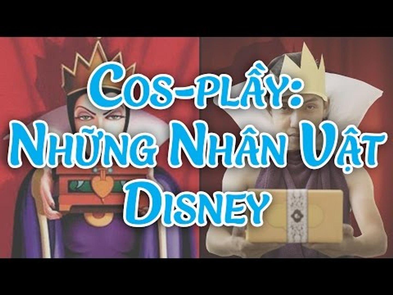 Cos-plầy: Những Nhân Vật Disney [Clip Hài Hước]