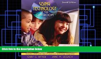 Price Using Technology in the Classroom (7th Edition) Gary G. Bitter For Kindle