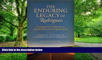 Buy NOW  The Enduring Legacy of Rodriguez: Creating New Pathways to Equal Educational