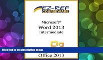 Read Online EZ-Ref Courseware Microsoft Word 2013 - Intermediate: (Instructor Guide) Audiobook