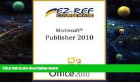 Online EZ-Ref Courseware Microsoft Publisher 2010: (Student Manual) Audiobook Download