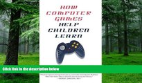 Buy  How Computer Games Help Children Learn David Williamson Shaffer  Full Book