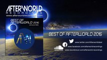 Various - Best Of Afterworld 2016 Various Artists [Official Audio Video AWREC1039V]