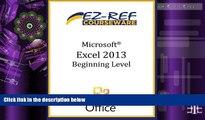 Price Microsoft Excel 2013 - Beginning: (Student Manual) EZ-Ref Courseware On Audio