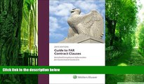 Buy  Guide to FAR Contract Clauses: Detailed Compliance Information for Government Contracts