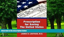 Buy  Prescription for Saving the United States the Great Republic James Louthan  Book