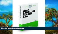 Online Frederic White Ohio Landlord Tenant Law, 2009-2010 ed. (Baldwin s Ohio Handbook Series)