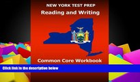 Online Test Master Press New York NEW YORK TEST PREP Reading and Writing Common Core Workbook