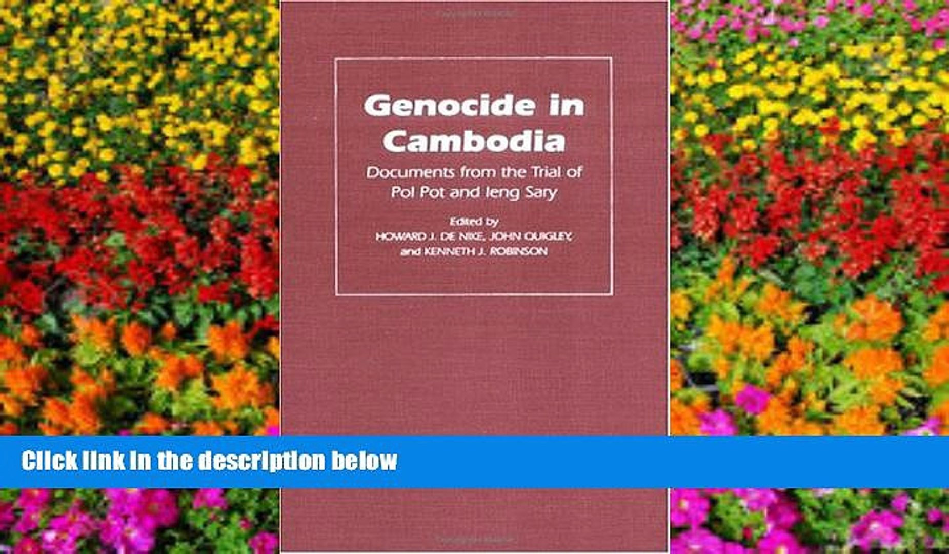 Documents from the Trial of Pol Pot and Ieng Sary Genocide in Cambodia